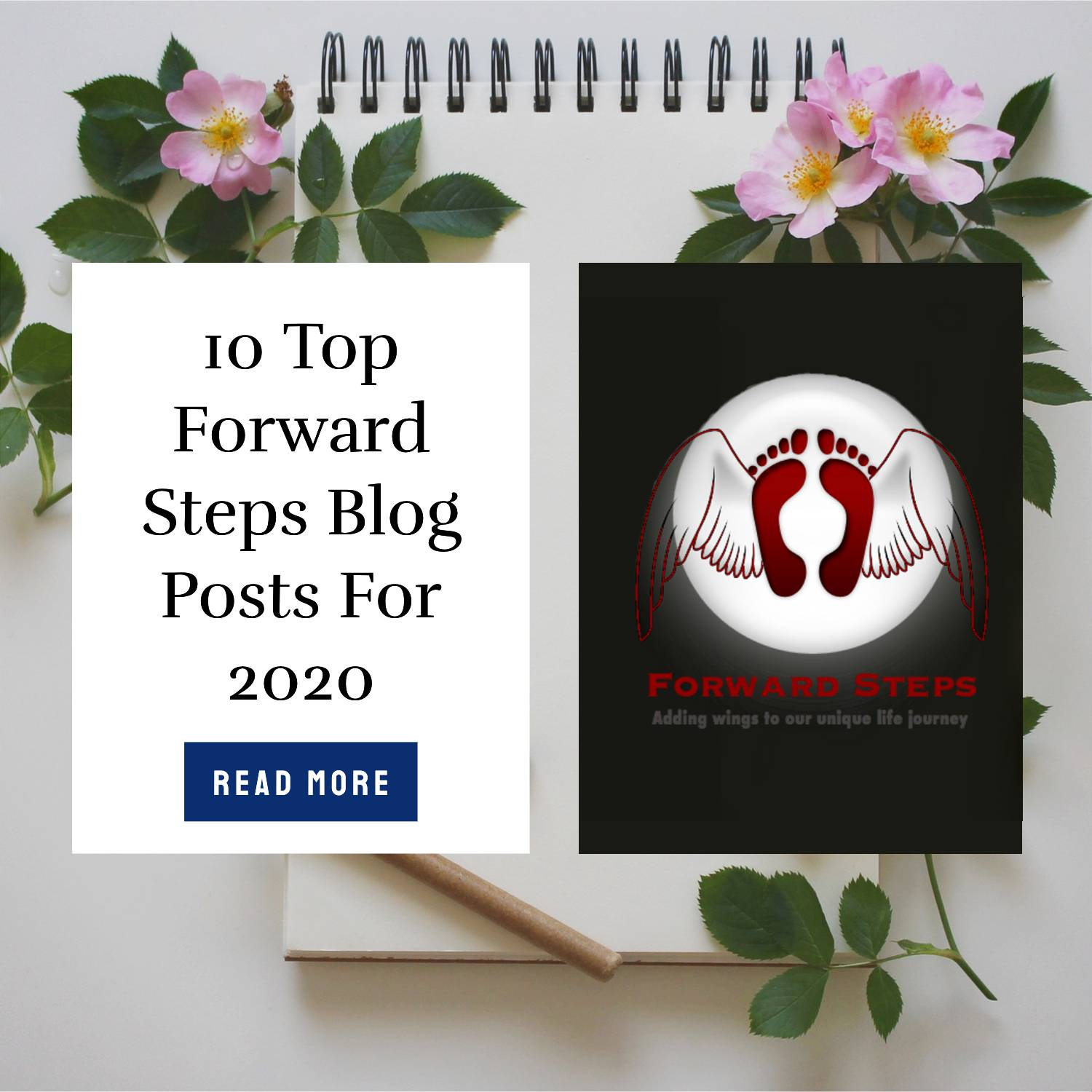 10 Top Forward Steps Blog Posts For 2020