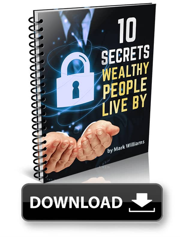 10 Secrets Wealthy People Live By - Forward Steps Free eBook Download