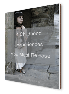 4 Childhood Experiences You Must Release