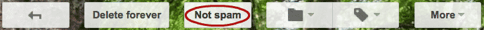 Do you use gmail - mark as not spam