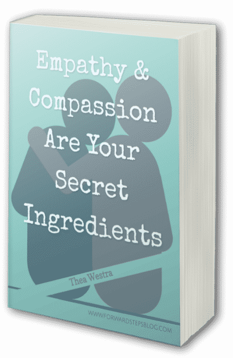 Empathy And Compassion Are Your Secret Ingredients ebook cover 453x697