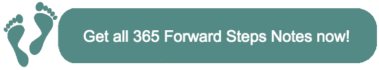 Get all 365 Forward Steps Notes now