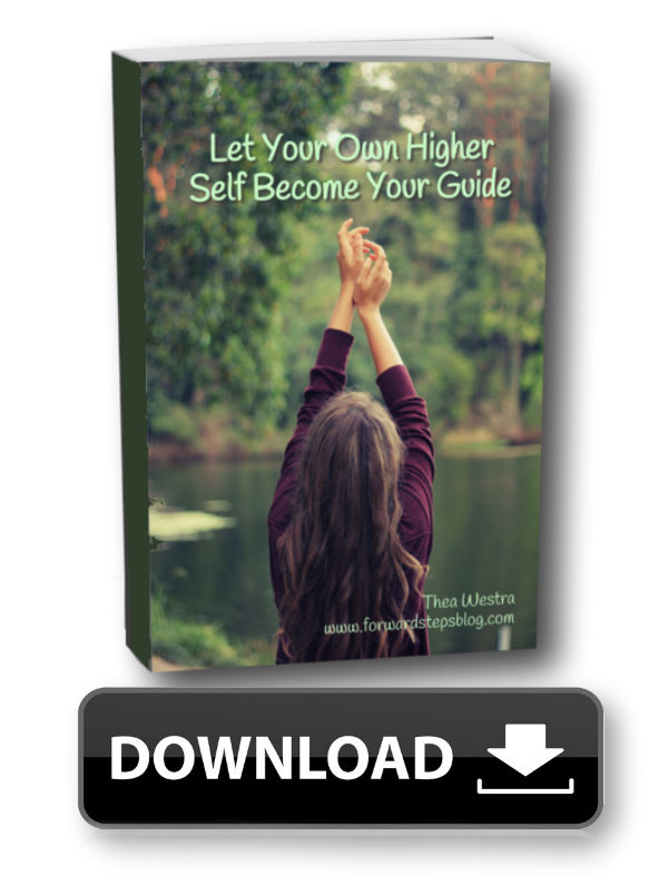 Let Your Own Higher Self Become Your Guide - Forward Steps Free eBook Download