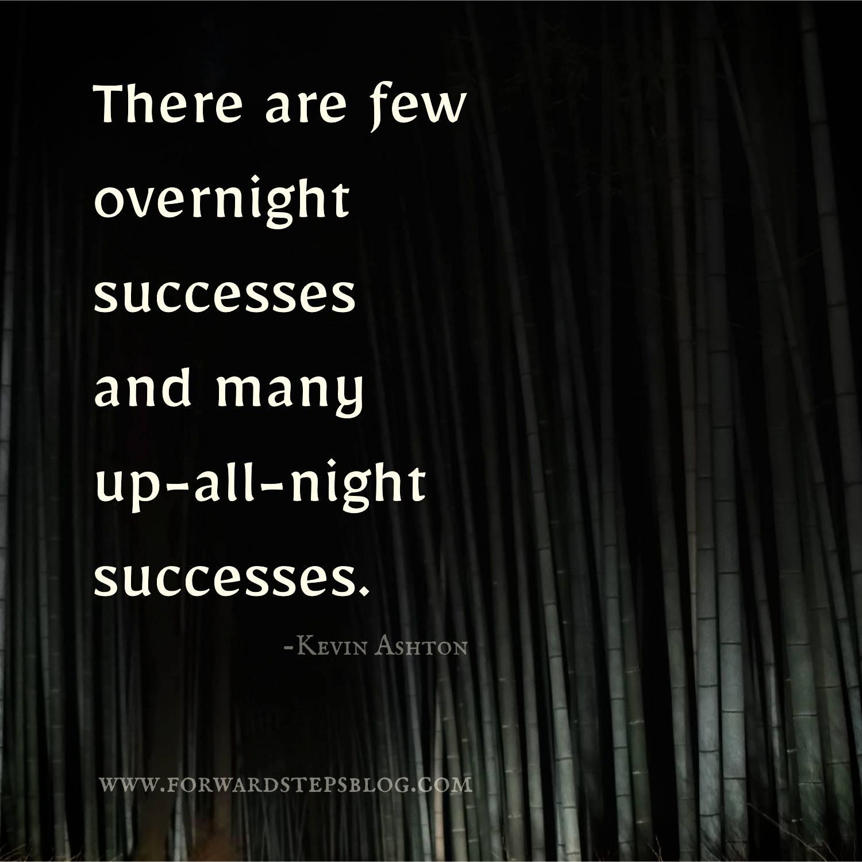 Overnight Success - Forward Steps Personal Development Blog 1500px