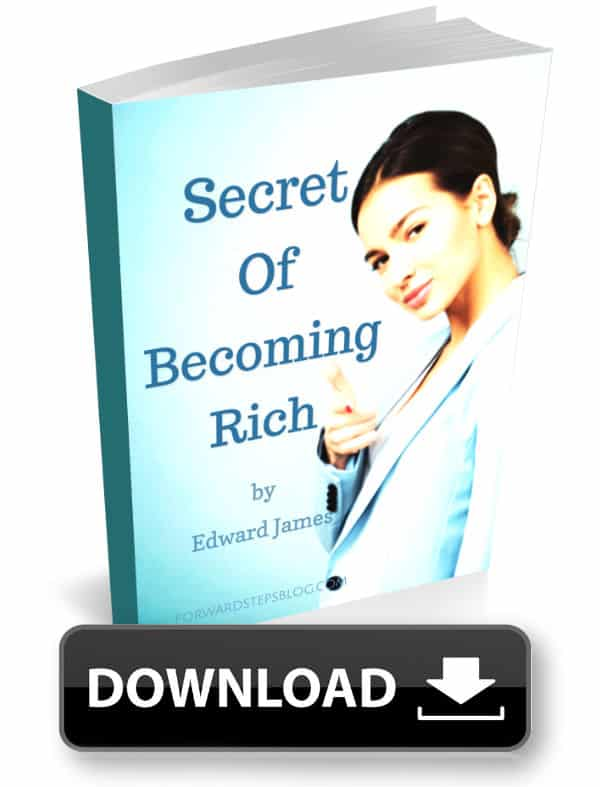 Secret Of Becoming Rich - Forward Steps Free eBook Download